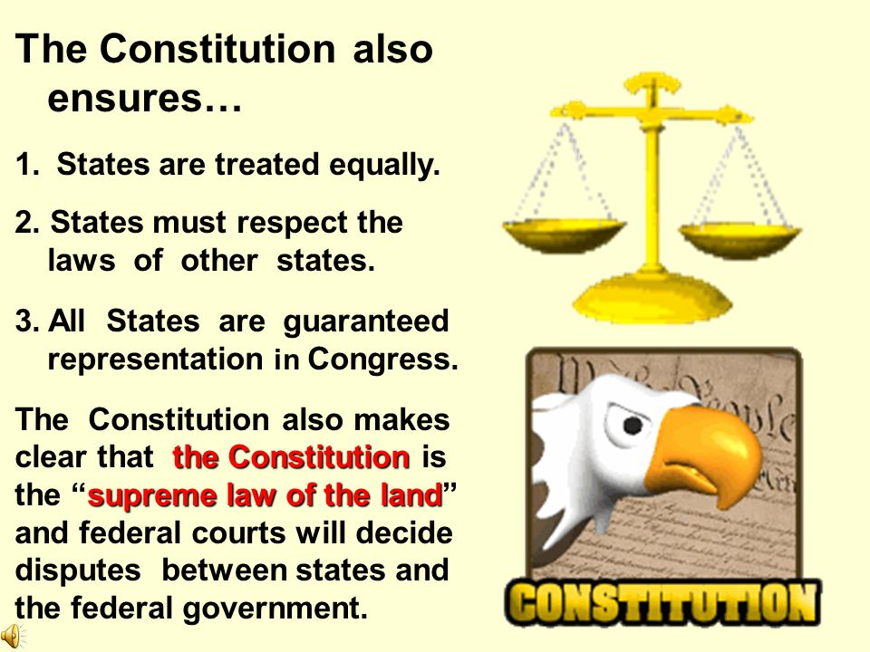 The Constitution also ensures…