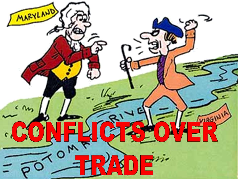 CONFLICTS OVER TRADE