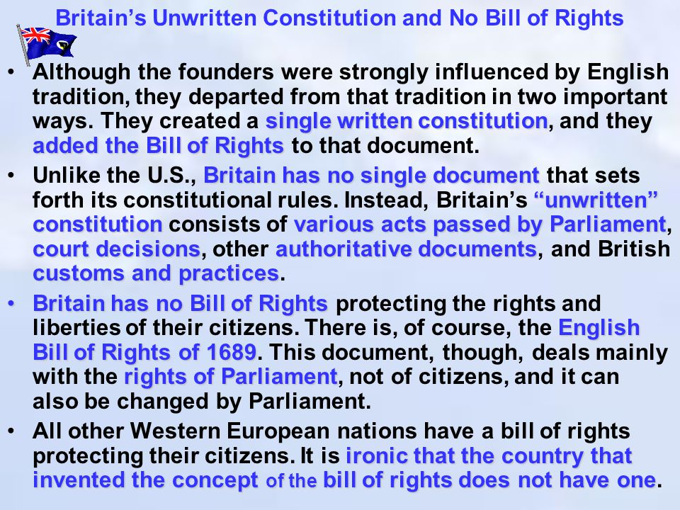 Britain's Unwritten Constitution and No Bill of Rights