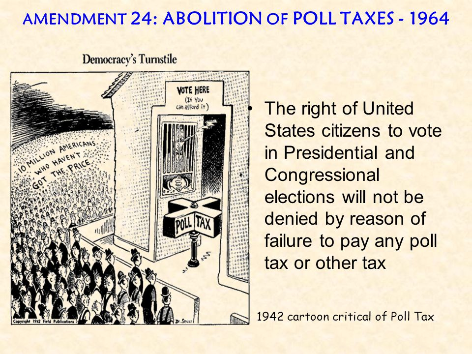 AMENDMENT 24: ABOLITION OF POLL TAXES - 1964