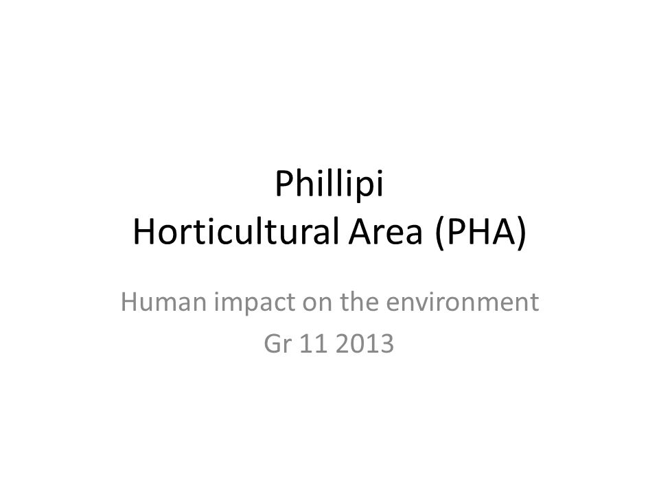 Phillipi Horticultural Area (PHA)