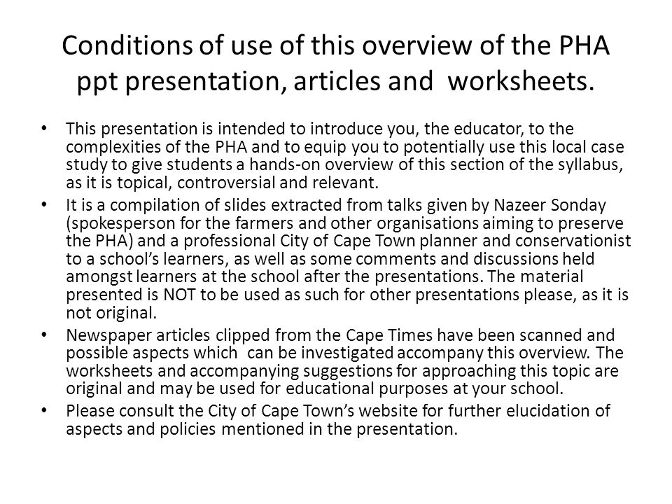 Conditions of use of this overview of the PHA ppt presentation, articles and worksheets.