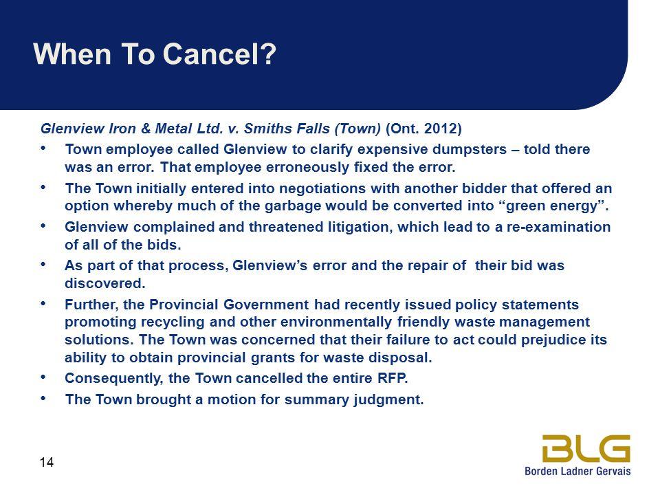 When To Cancel Glenview Iron & Metal Ltd. v. Smiths Falls (Town) (Ont. 2012)