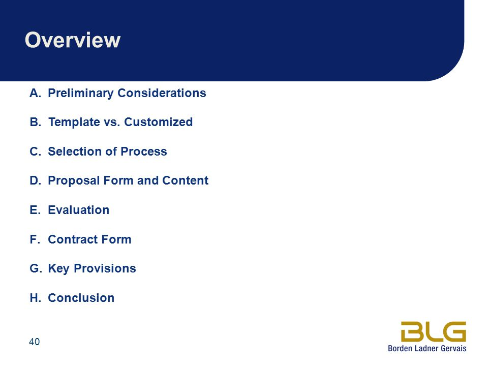 Overview Preliminary Considerations Template vs. Customized