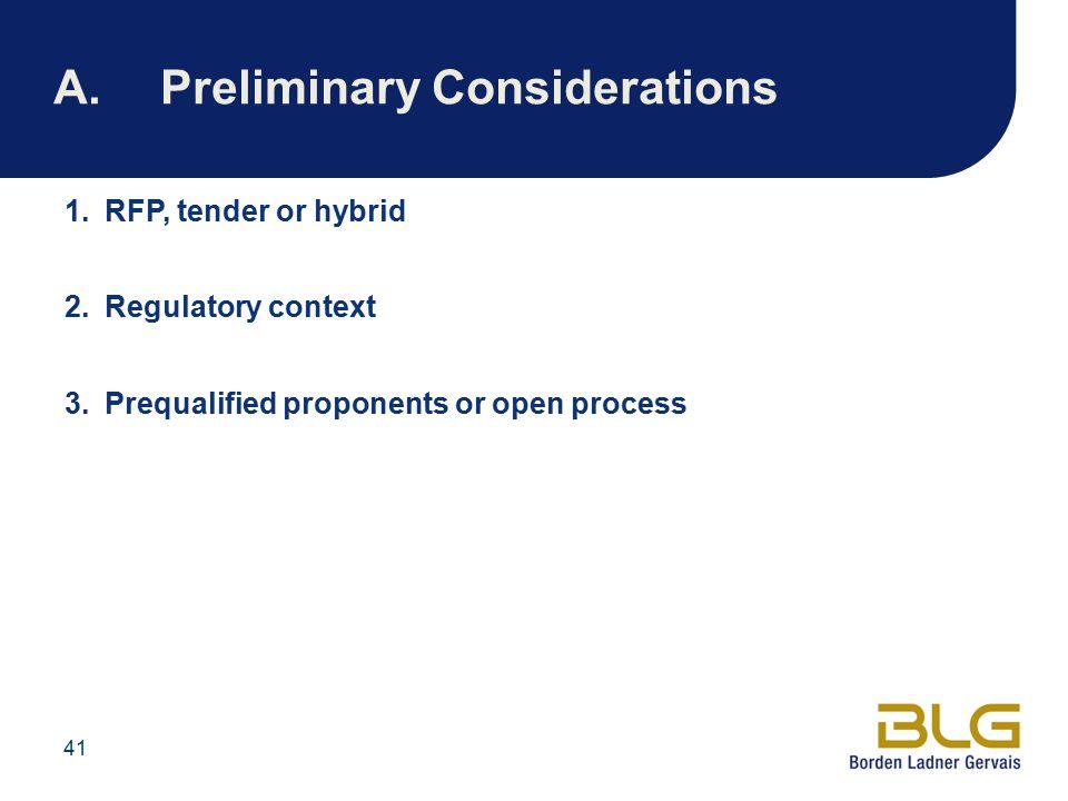 A. Preliminary Considerations