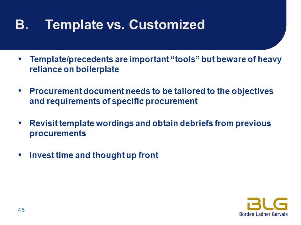 B. Template vs. Customized
