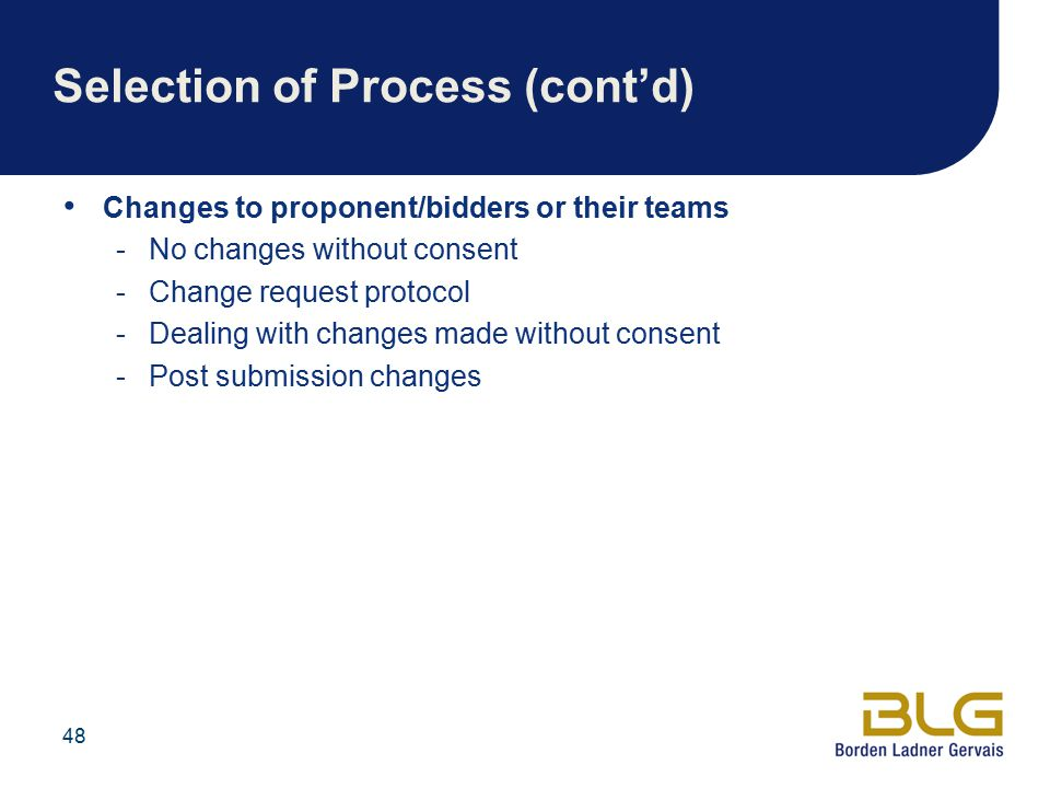 Selection of Process (cont'd)