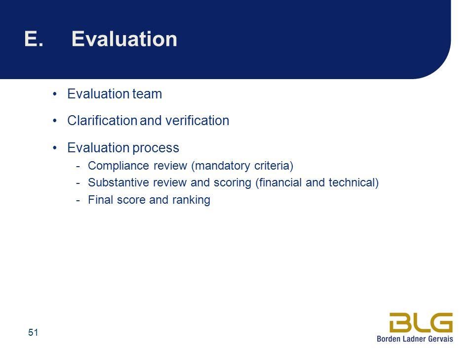 E. Evaluation Evaluation team Clarification and verification