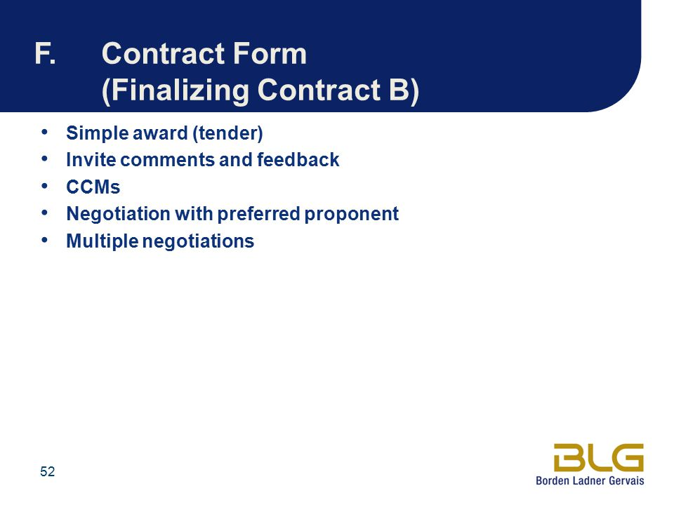F. Contract Form (Finalizing Contract B)