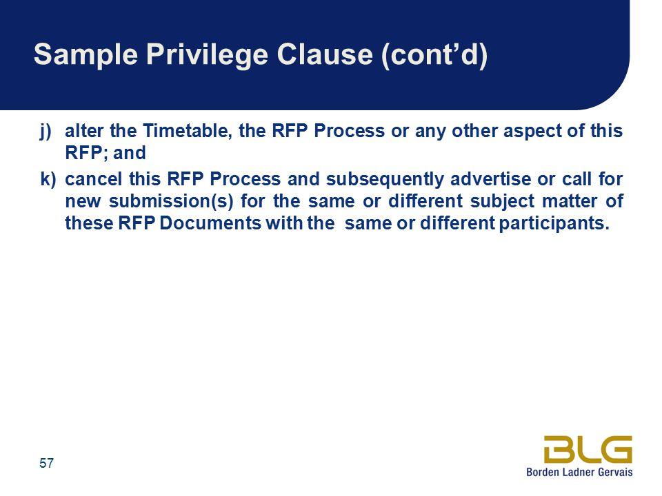 Sample Privilege Clause (cont'd)