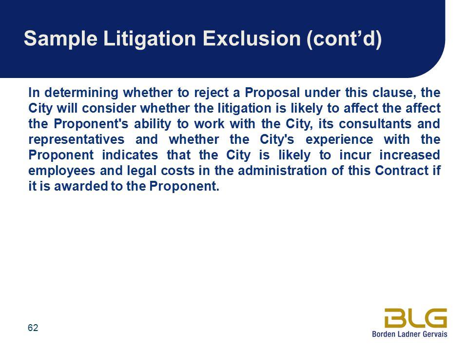 Sample Litigation Exclusion (cont'd)