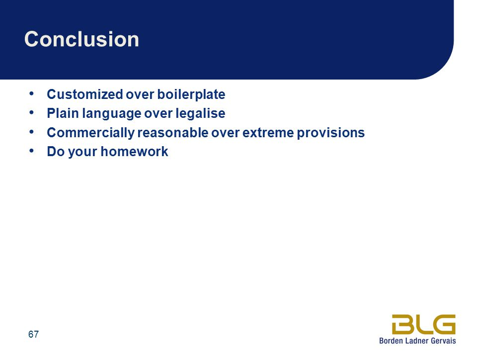 Conclusion Customized over boilerplate Plain language over legalise