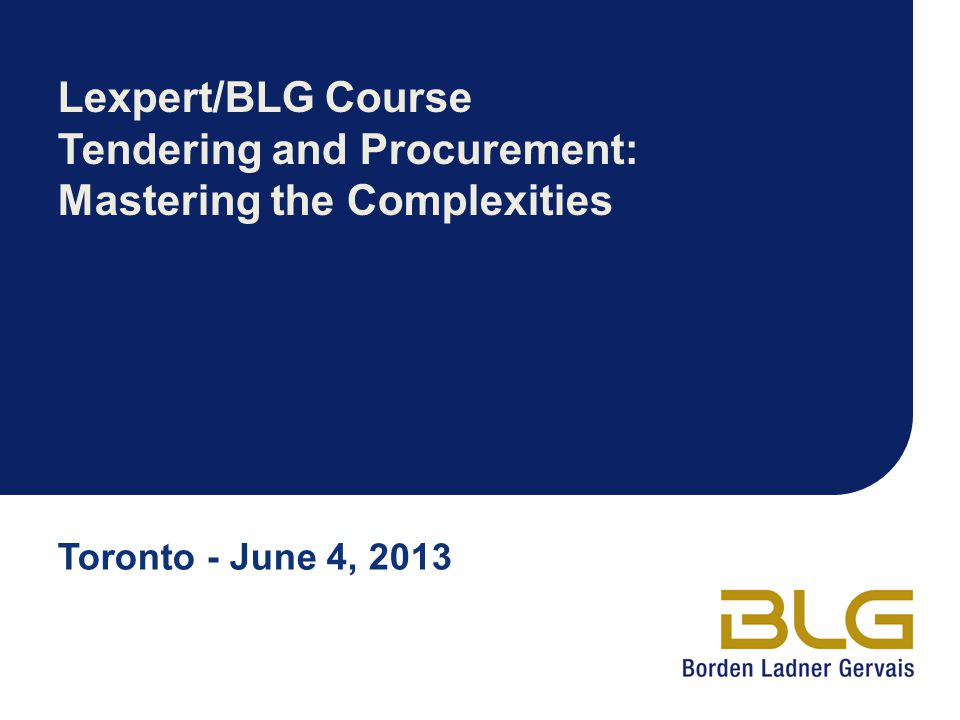 Lexpert/BLG Course Tendering and Procurement: Mastering the Complexities