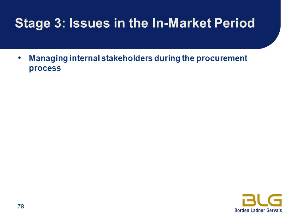 Stage 3: Issues in the In-Market Period