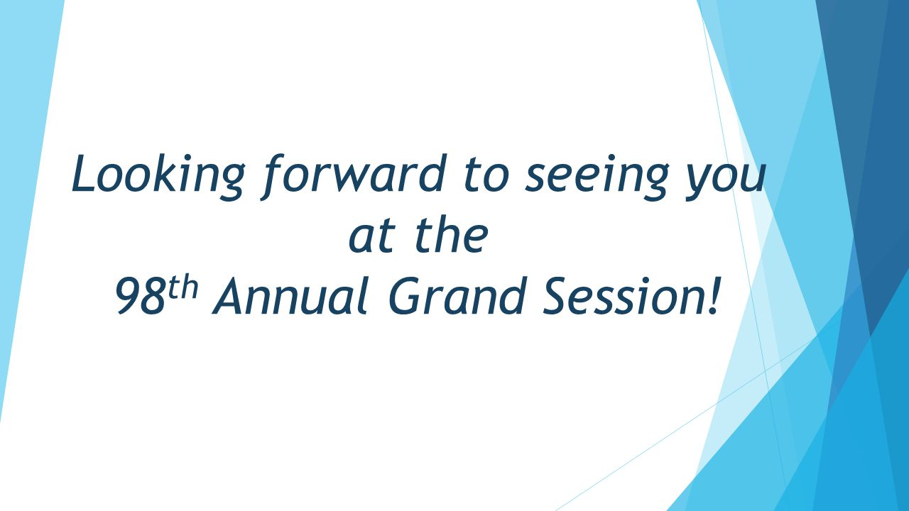 Looking forward to seeing you at the 98th Annual Grand Session!