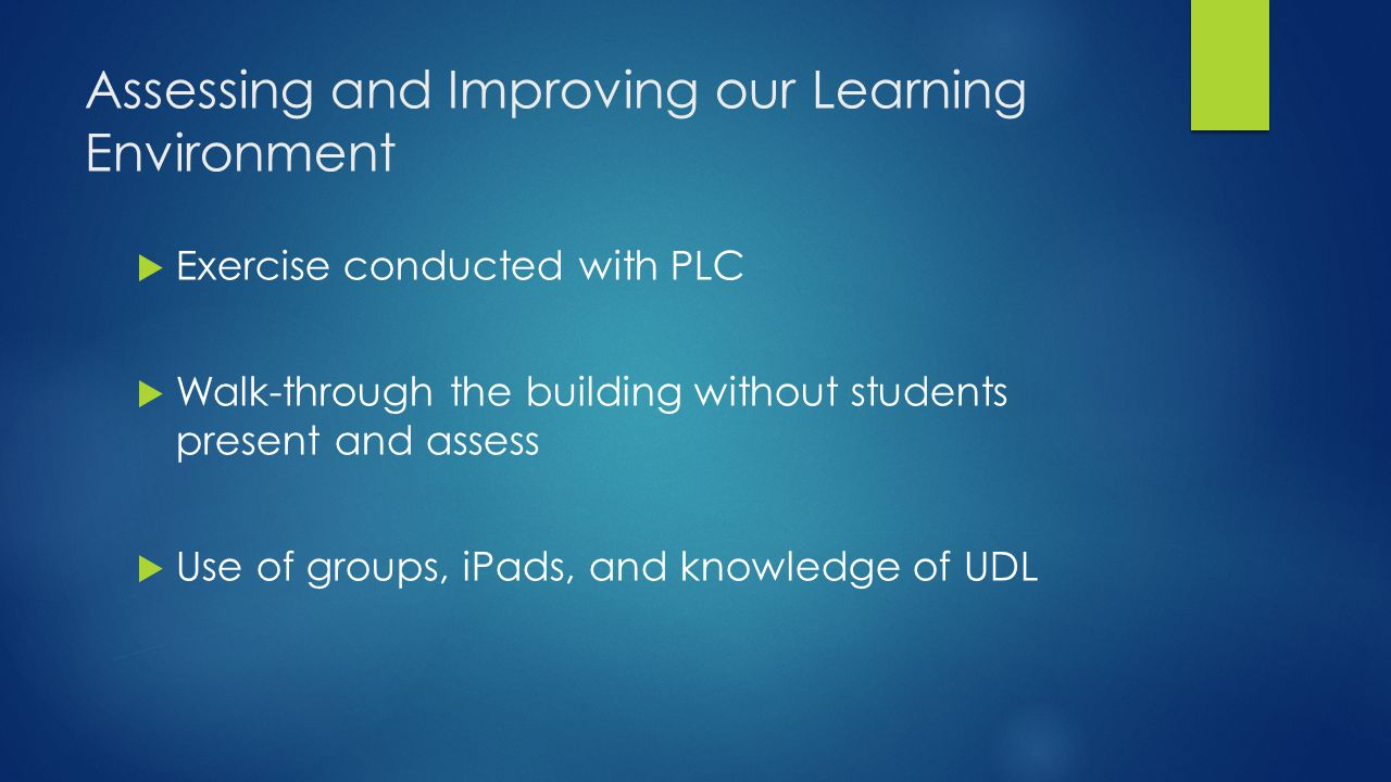 Assessing and Improving our Learning Environment