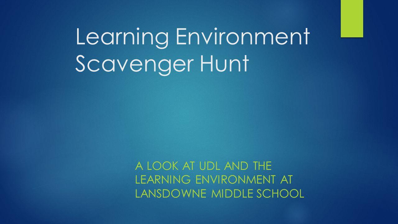 Learning Environment Scavenger Hunt