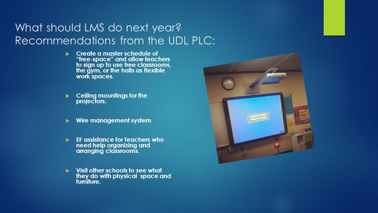 What should LMS do next year Recommendations from the UDL PLC: