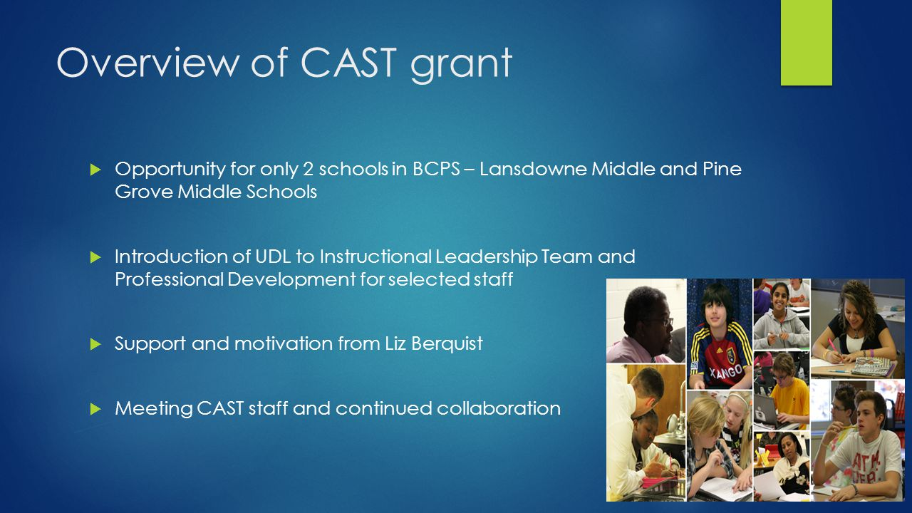Overview of CAST grant Opportunity for only 2 schools in BCPS – Lansdowne Middle and Pine Grove Middle Schools.