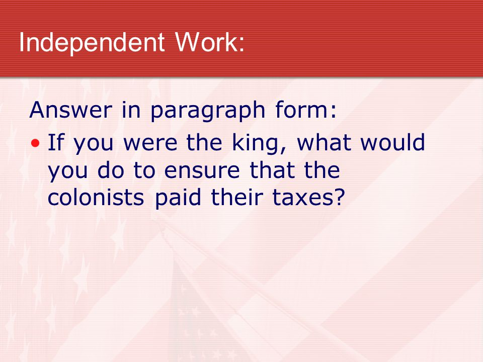 Independent Work: Answer in paragraph form: