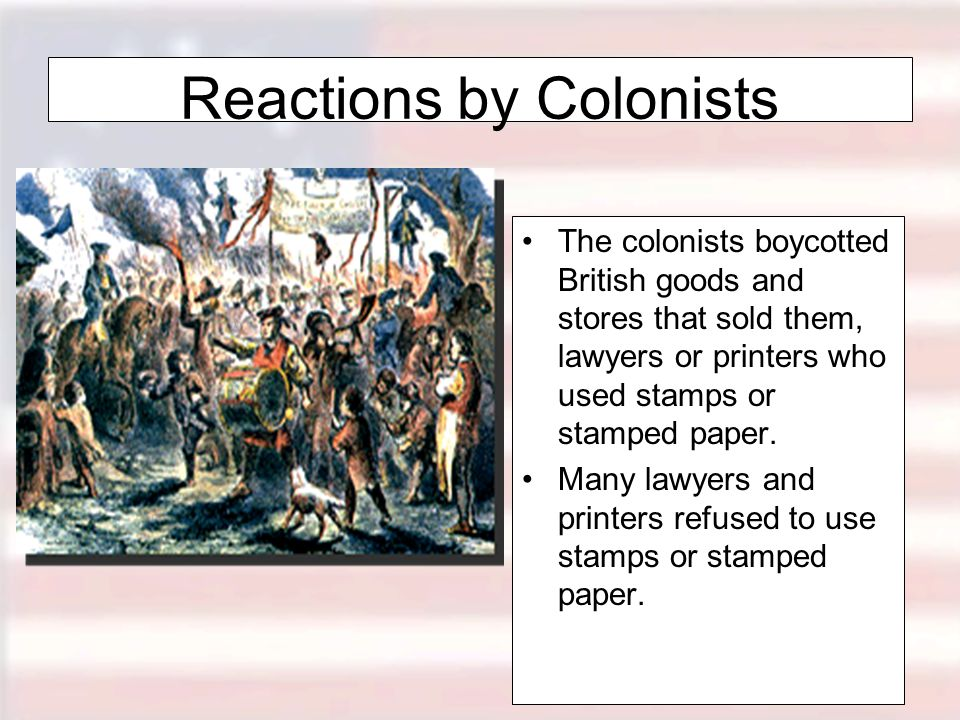 Reactions by Colonists