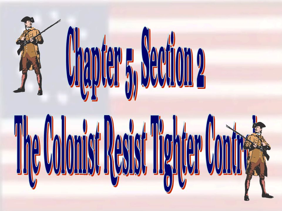 The Colonist Resist Tighter Control