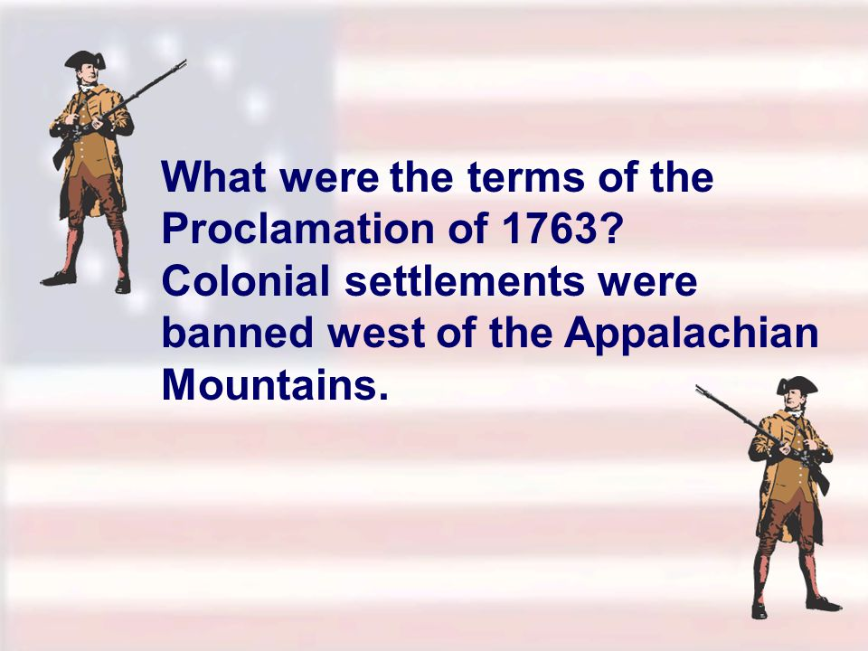 What were the terms of the Proclamation of 1763
