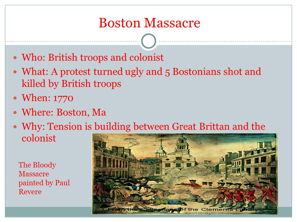 Boston Massacre Who: British troops and colonist