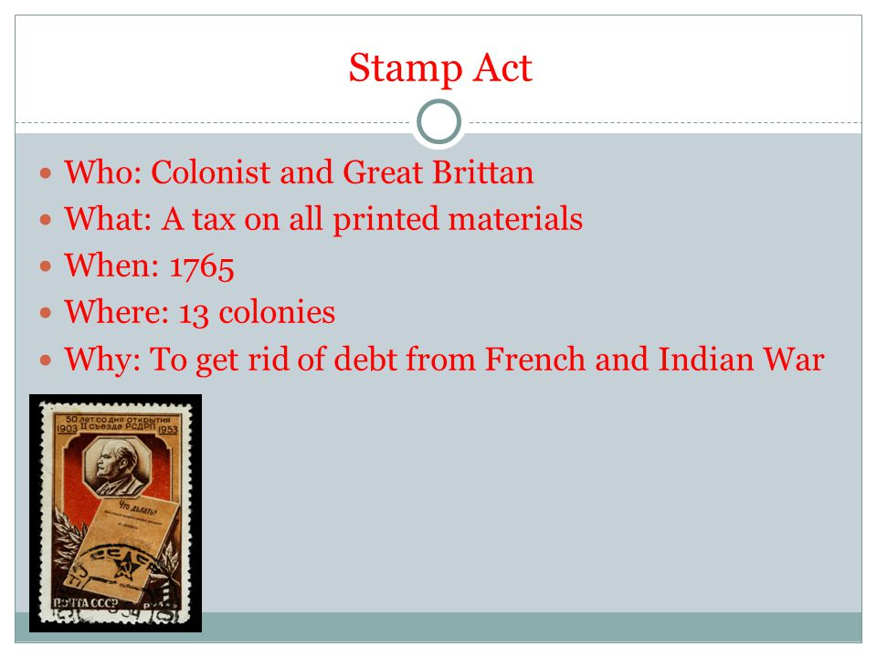 Stamp Act Who: Colonist and Great Brittan