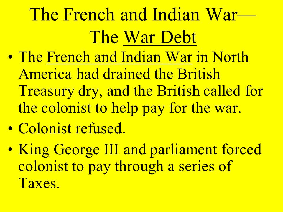the colonist in french and indian war The french and indian war challenge the groups to come up with their own treaty or solutions to the conflicts in the post-french and indian war british colonies.