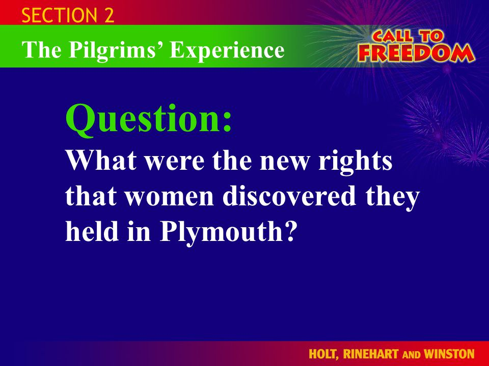 SECTION 2 The Pilgrims' Experience.