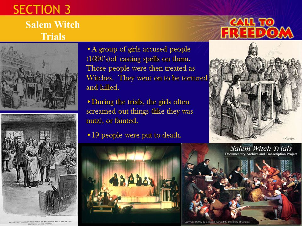 SECTION 3 Salem Witch Trials