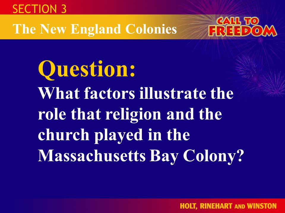 SECTION 3 The New England Colonies.