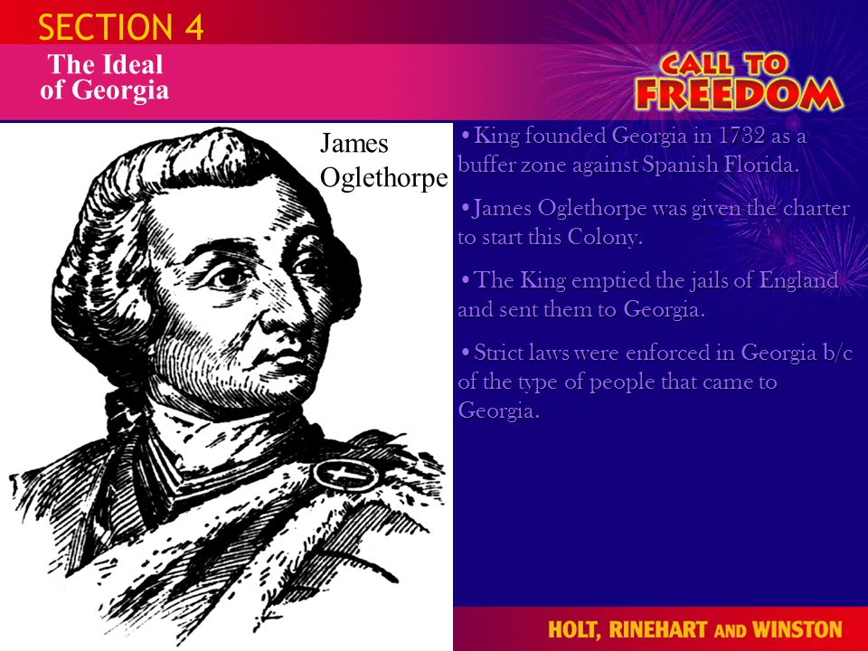 SECTION 4 The Ideal of Georgia James Oglethorpe