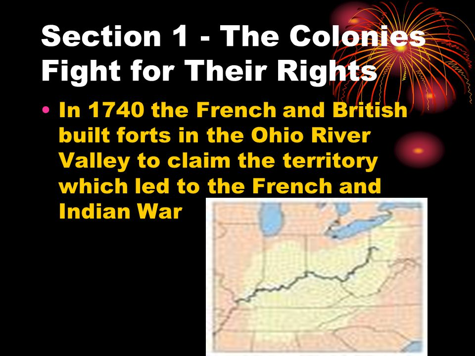 Section 1 - The Colonies Fight for Their Rights