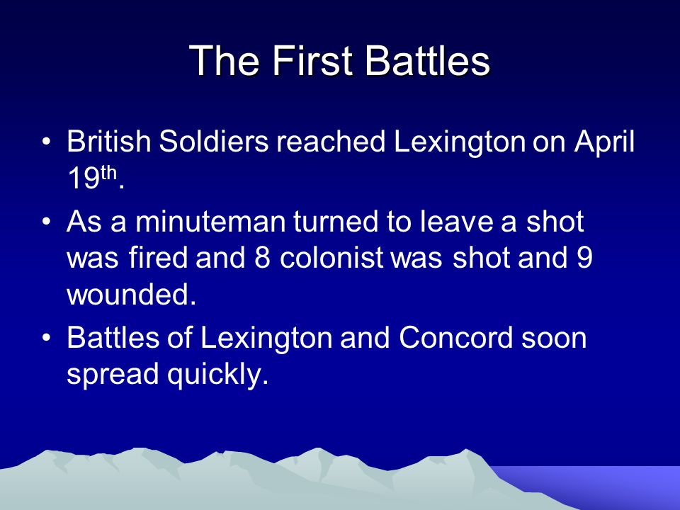 The First Battles British Soldiers reached Lexington on April 19th.