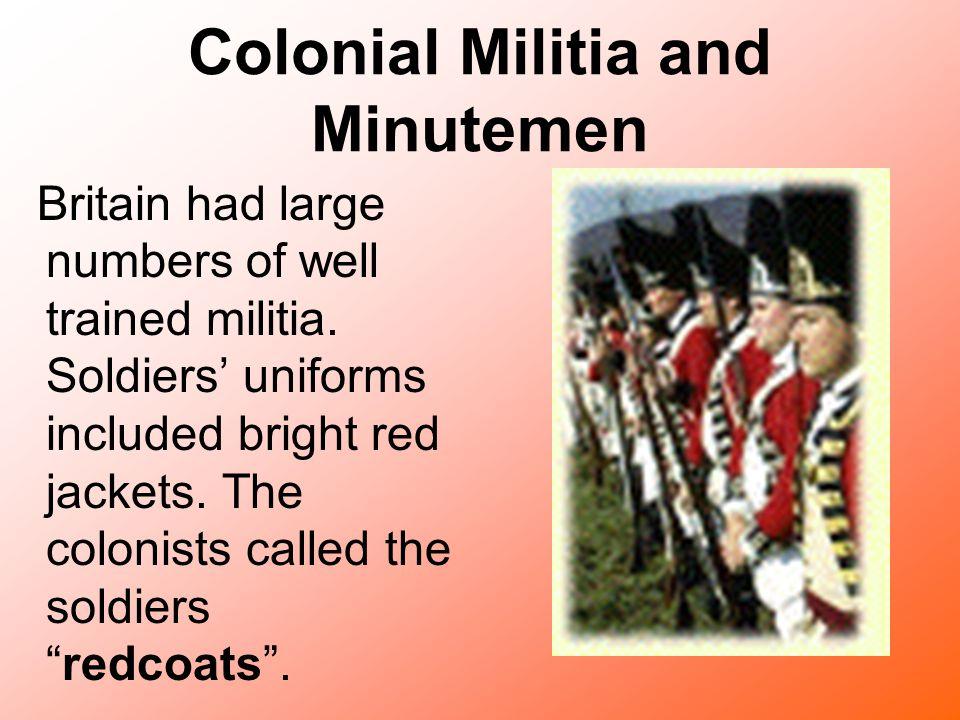 Colonial Militia and Minutemen