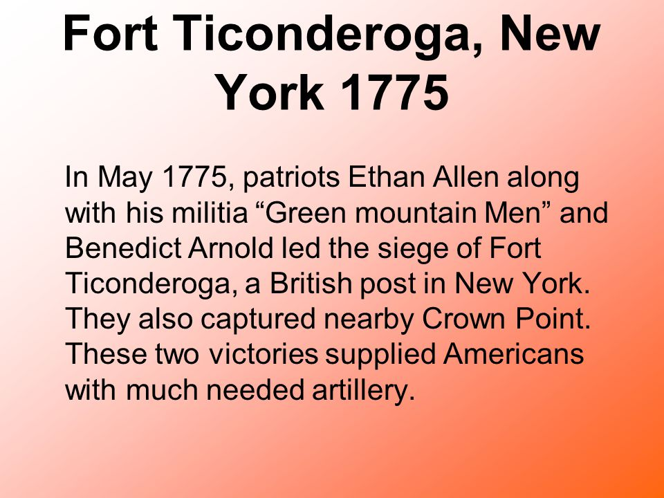 Fort Ticonderoga, New York 1775