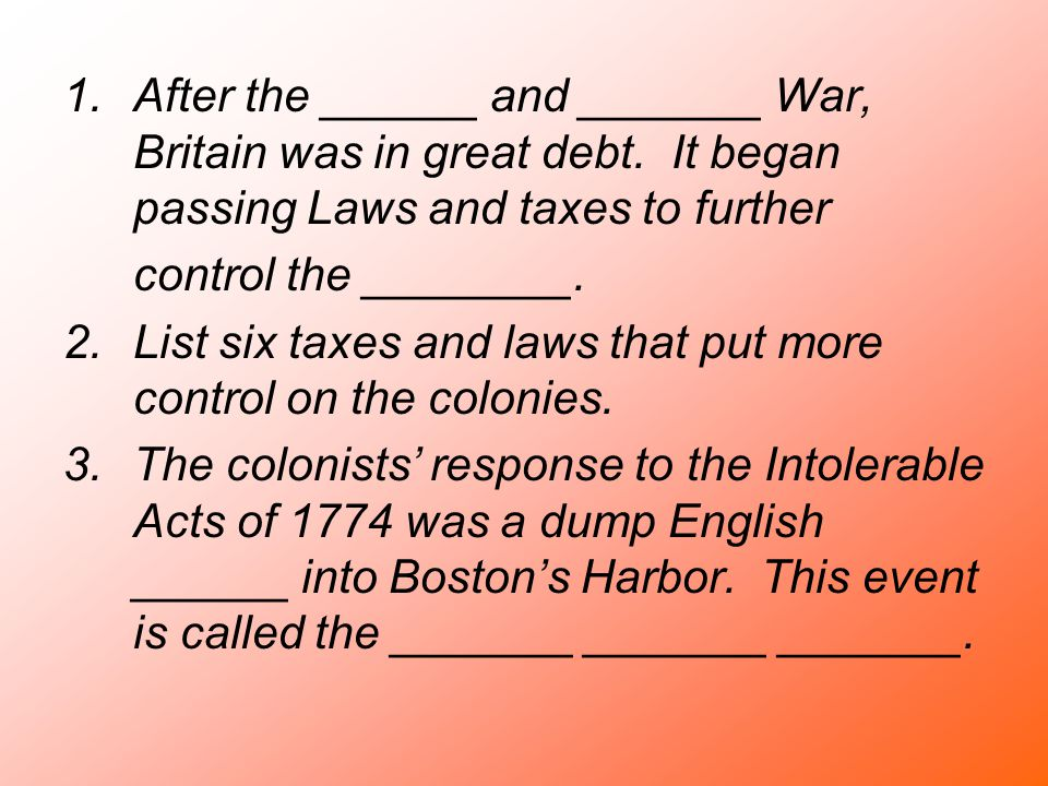 After the ______ and _______ War, Britain was in great debt