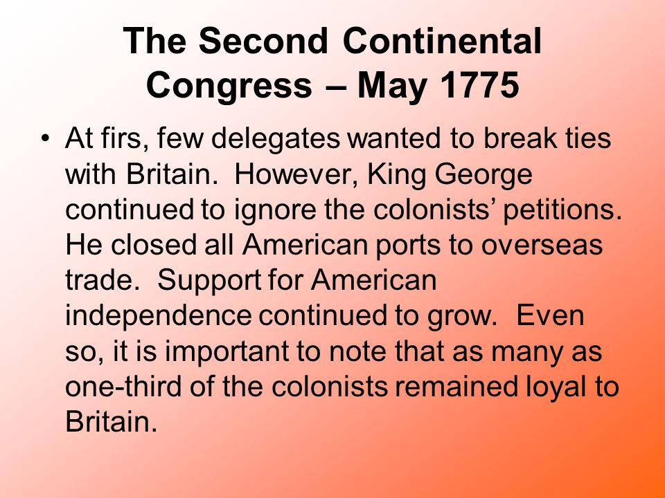 The Second Continental Congress – May 1775