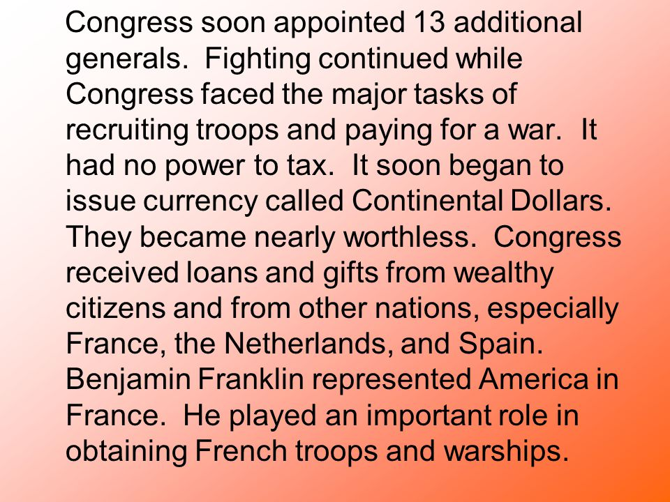 Congress soon appointed 13 additional generals