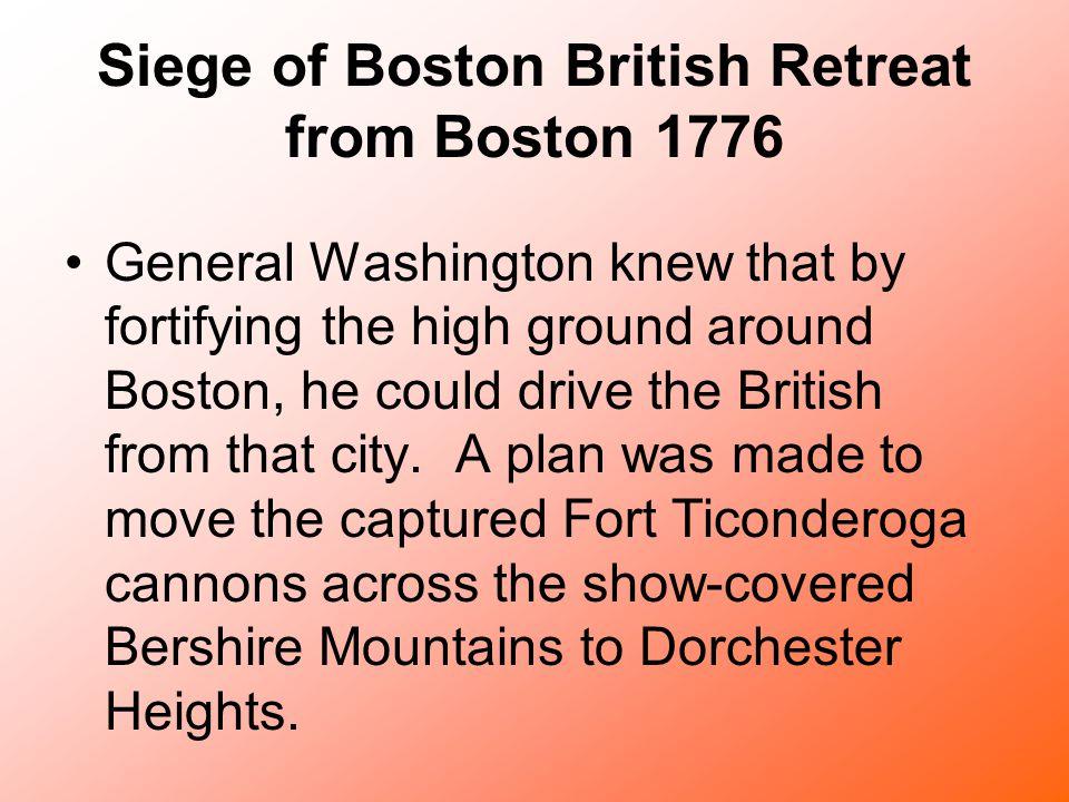 Siege of Boston British Retreat from Boston 1776