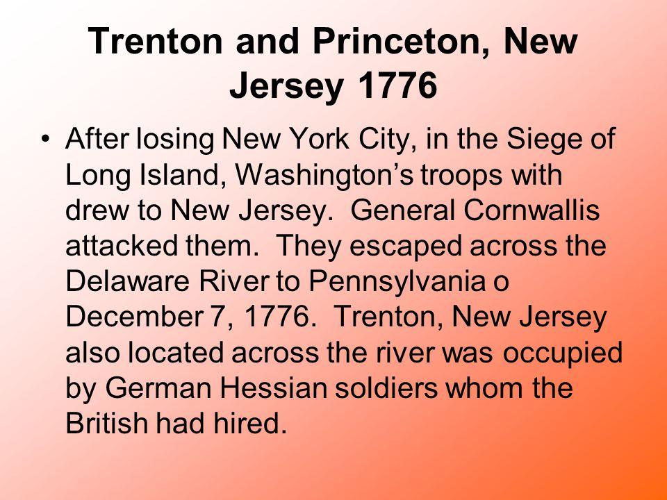 Trenton and Princeton, New Jersey 1776