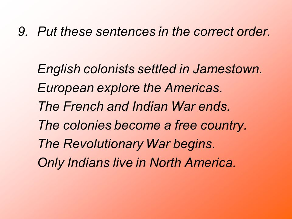 Put these sentences in the correct order.