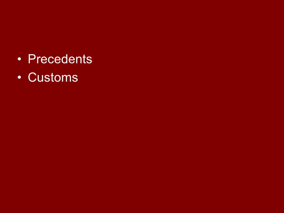 Precedents Customs
