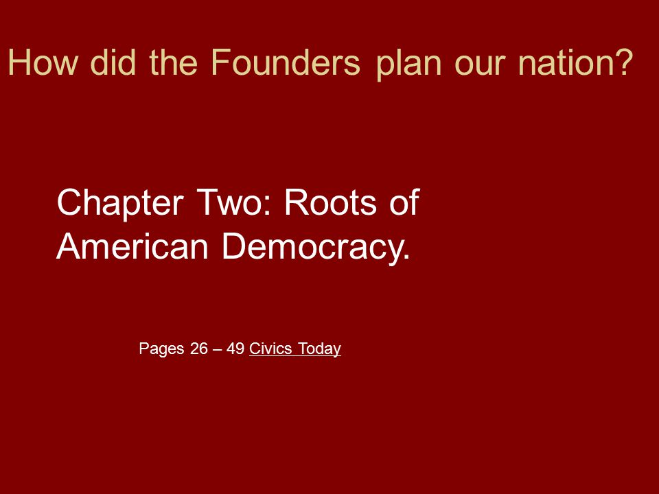How did the Founders plan our nation