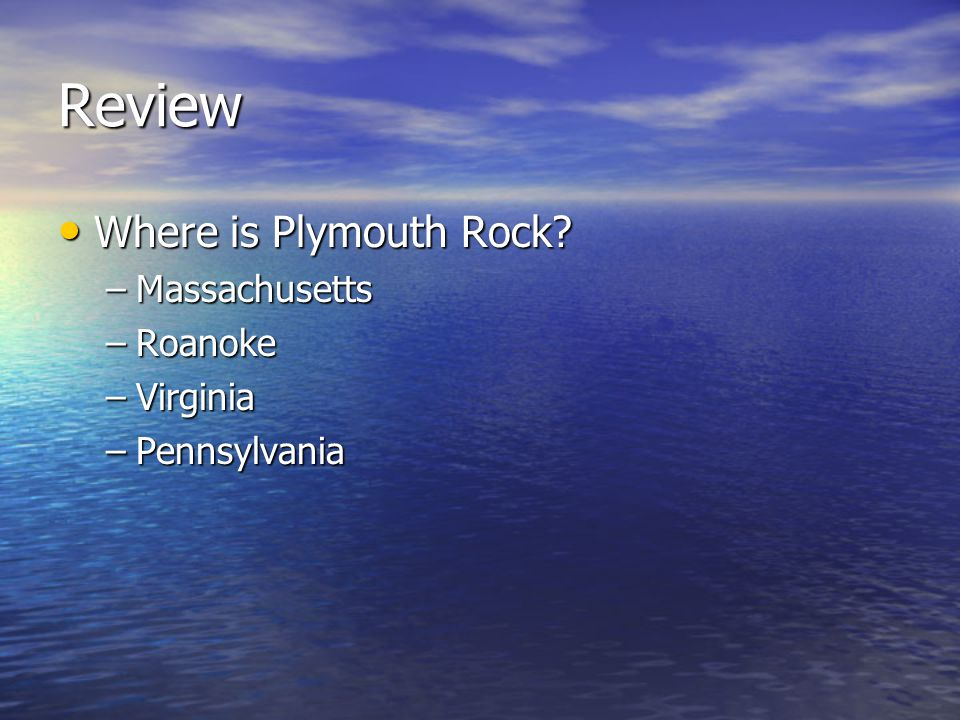 Review Where is Plymouth Rock Massachusetts Roanoke Virginia