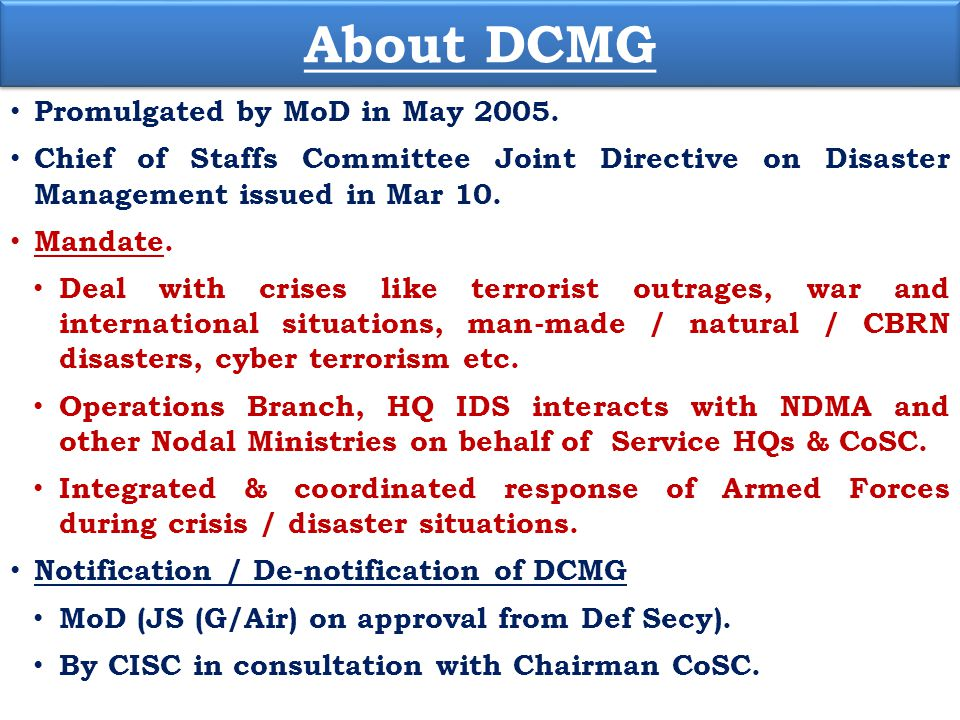 About DCMG Promulgated by MoD in May 2005.