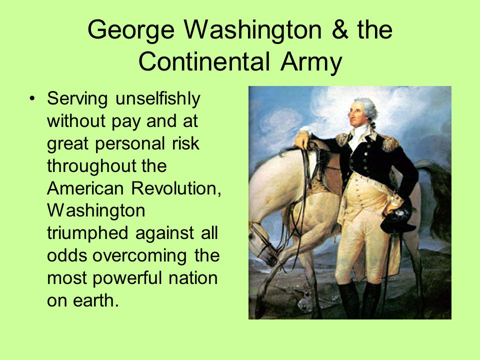 George Washington & the Continental Army