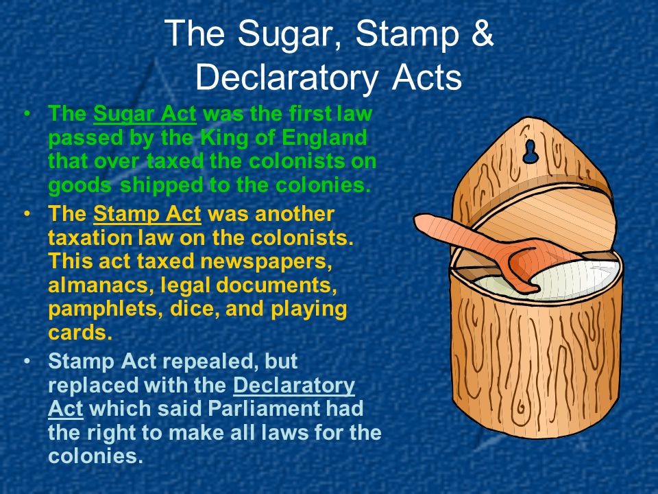 The Sugar, Stamp & Declaratory Acts